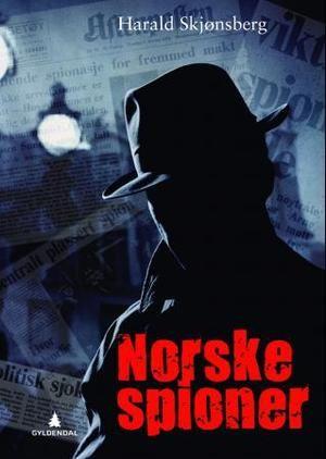 """""""Norske spioner"""" av Harald Skjønsberg"""