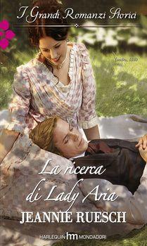La ricerca di Lady Aria di Jeannie Ruesch