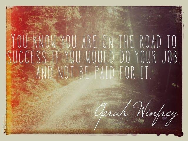 A quote about success from Oprah Winfrey!  Ett citat om vägen till framgång.