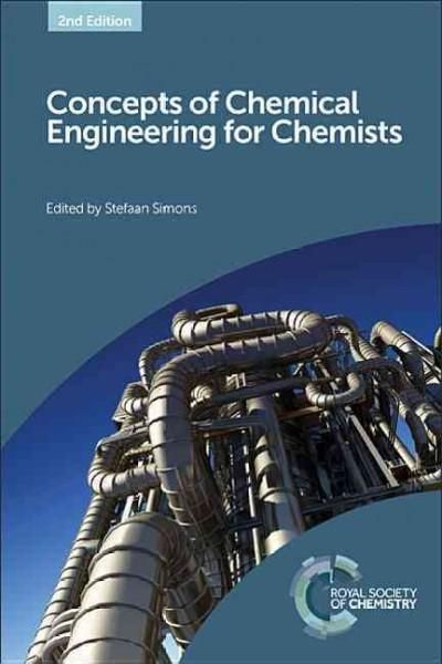 Based on a former popular course of the same title, Concepts of Chemical Engineering for Chemists outlines the basic aspects of chemical engineering for chemistry professionals. It clarifies the termi