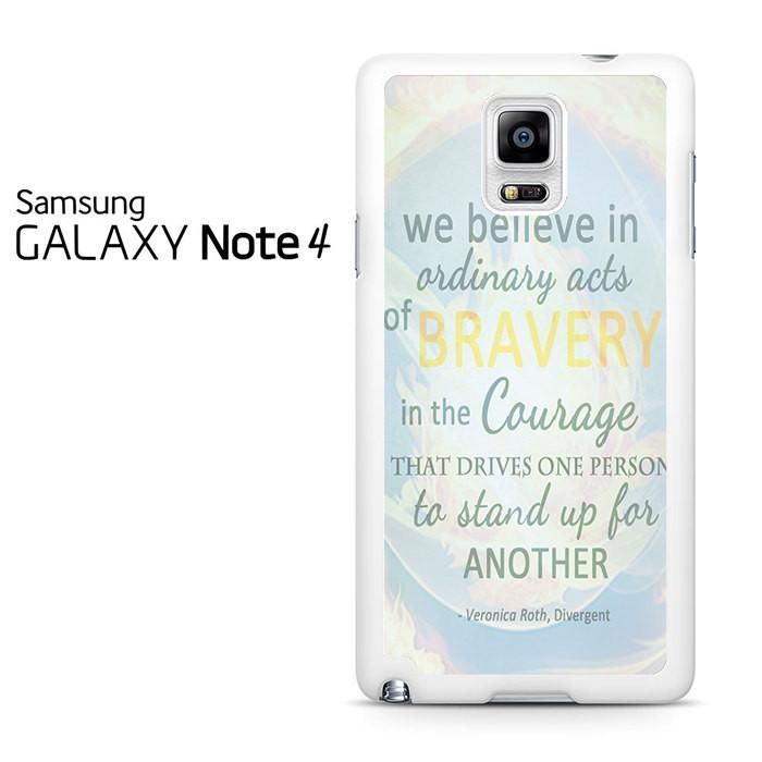 Divergent Dauntless The Brave Quotes Samsung Galaxy Note 4 Case