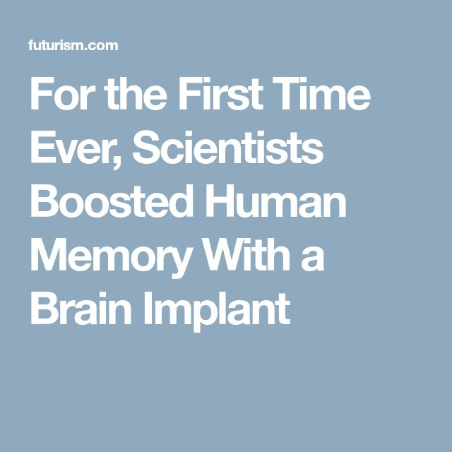 For the First Time Ever, Scientists Boosted Human Memory With a Brain Implant