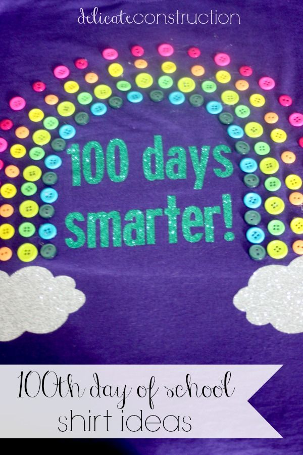 100th day of school shirt ideas!