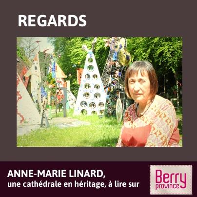 Découvrez le Regard d'Anne-Marie #Linard, héritière de l'incroyable #cathédrale de son défunt mari - CLiquez sur l'image pour accéder à l'article.