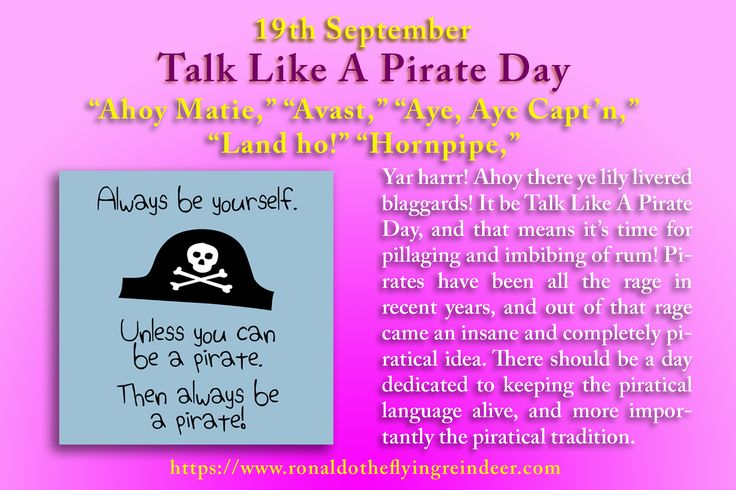 #today 19th Sept is #TalkLikeAPirateDay HOW TO OBSERVE Anchor's away! Get your sea legs and a barrel o' rum. Feel free to join in anytime with your own version of Pirate-ese. Learn more on how to talk like a pirate here.  HISTORY International Talk Like a Pirate Day was founded by John Baur and Mark Summers (aka Ol' Chumbucket and Cap'n Slappy). Click here for the entire story! http://talklikeapirate.com/wordpress/sample-page/ #Arrrh #pirate  #Pirates  #pirateday #talklikeapirate…
