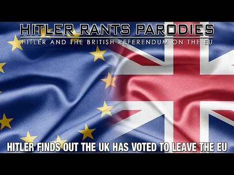 """Hitler finds out the UK has voted to leave the EU - YouTube (This parody is funny, yes, but its message and meaning is as clear as the """"Bright Sunlit Uplands"""" that Winston Churchill promised us if we could destroy the Third Reich. jp)"""
