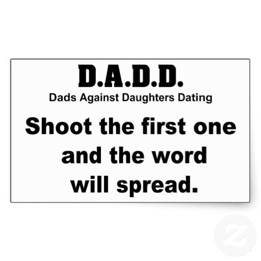 dads against daughters dating stickers Searching for that perfect gift zazzle have the perfect dads against daughters dating gift for any occasion let your creativity flair with our customise tool explore our fab gifts today.
