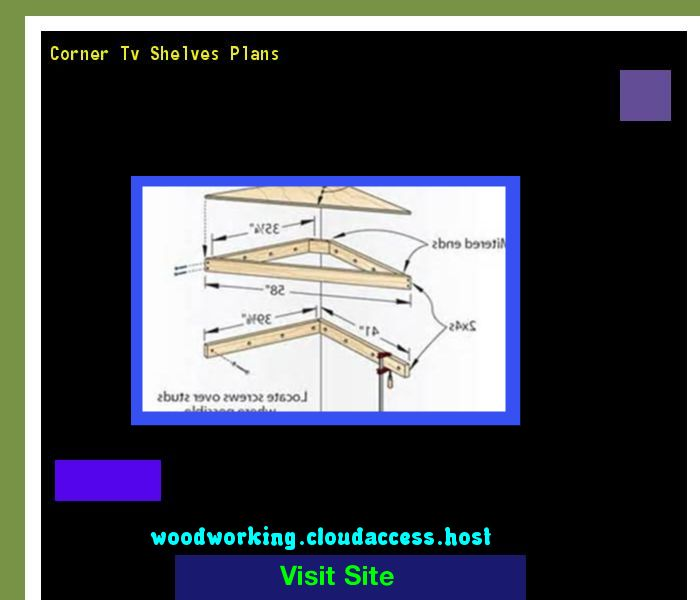 Corner Tv Shelves Plans 064640 - Woodworking Plans and Projects!