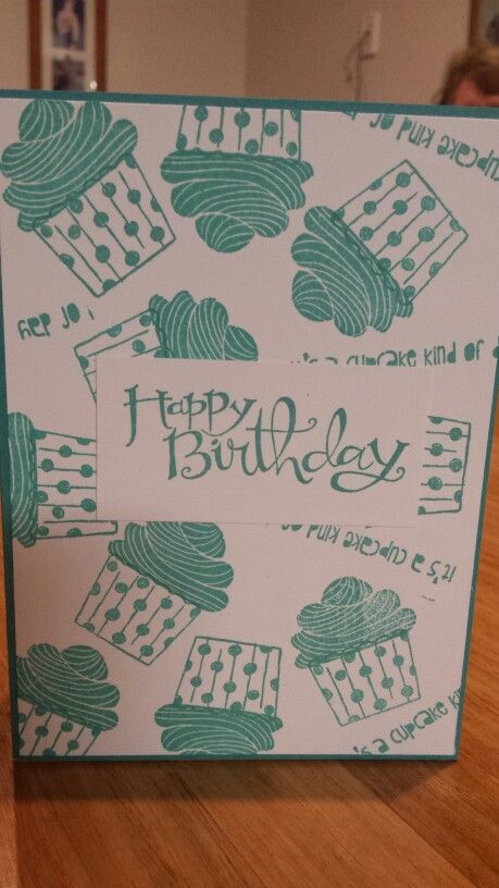 Birthday card made using Stampin Up's Cupcake Party set.
