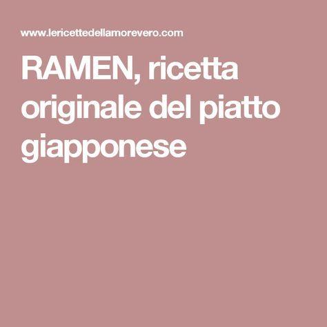 RAMEN, ricetta originale del piatto giapponese
