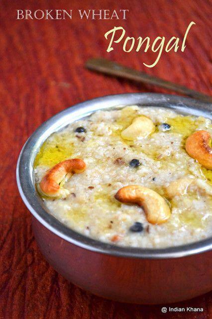 Broken Wheat Pongal Recipe, Broken Wheat Recipes, Cracked Wheat Pongal, Dalia Khichdi, Dalia Recipe, Diet Recipes, Healthy Pongal Recipe, healthy Recipes, Pongal Recipes, moong dal dalia, easy breakfast recipes