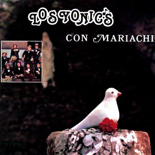 Los Yonics Baladas Del Recuerdo Con Mariachi ~ Estrenos De Discos De Musica