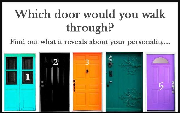 Personality Test: Which Door Would You Walk Through? Find Out Your Result Here http://blog.worldclassseminars.net/personality-test-which-door-would-you-walk-through/