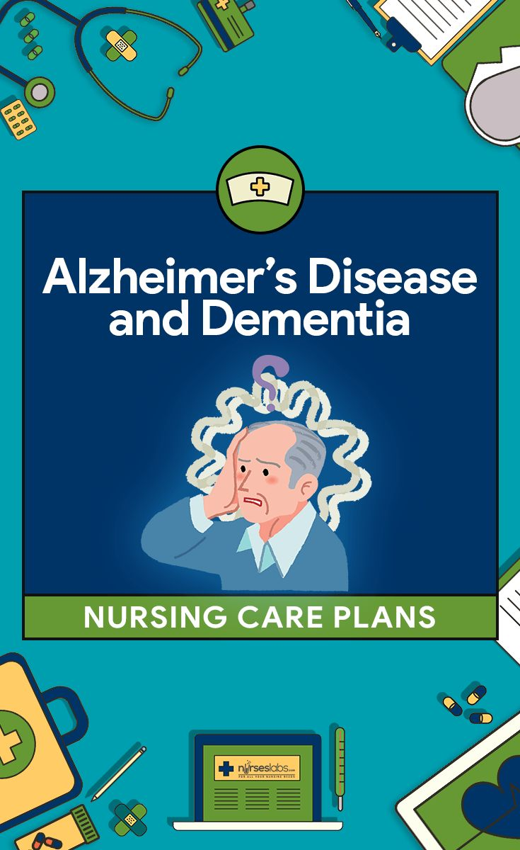 13 Alzheimer's Disease and Dementia Nursing Care Plans  Here are 13 nursing care plans for patients with Alzheimer's Disease and Dementia:   Disturbed Thought Process Chronic Confusion Impaired Verbal Communication Self-Care Deficit: Bathing/Hygiene Self-Care Deficit: Dressing and Grooming Self-Care Deficit: Toileting Impaired Physical Mobility Disturbed Sleep Pattern Disturbed Sensory Perception Social Isolation Compromised Family Coping Wandering Risk for Injury See Also, Further Reading…