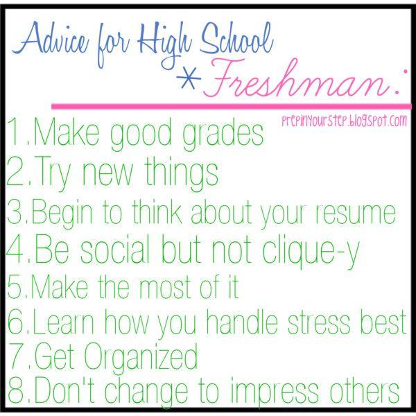 Advice for High School Freshman by prepinyourstep, via Polyvore