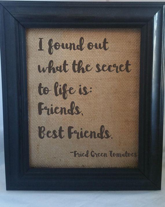 Best Friend Gift/Fried Green Tomatoes/Friend/Friendship