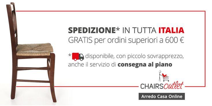 SPEDIZIONE GRATUITA Approfitta dell'#offerta, per i tuoi #acquisti d'#arredo di importo superiore a € 600 spedizione #gratuita in tutta #Italia, ISOLE COMPRESE! www.chairsoutlet.com