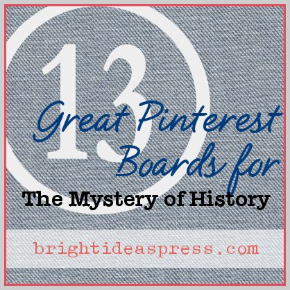 Thirteen Pinterest Boards Devoted to The Mystery of History