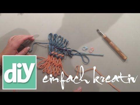 Gabelhäkeln Schlingen vernähen | DIY einfach kreativ - YouTube