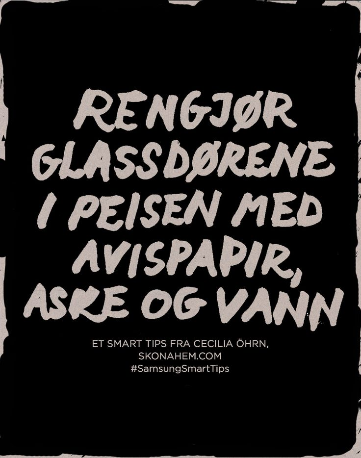 Rengør glassdørene i peisen med avispapir aske og vann #SamsungSmartTips