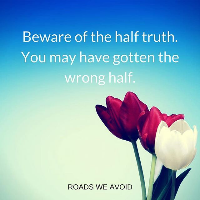 #roadsweavoid #rovoid #rovoidquotes #rovoidwisom #halftruth #quotes #roadsweavoid #rovoid #rovoidquotes #rovoidwisdom #quotes #motivationalquotes #inspirationalquotes #quoteoftheday #qotd #lifequote #instaquote