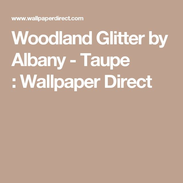 Woodland Glitter by Albany - Taupe : Wallpaper Direct