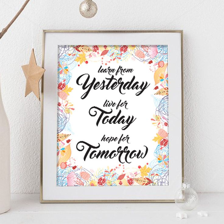 Un favorito personal de mi tienda de Etsy https://www.etsy.com/es/listing/554315619/learn-from-yesterday-live-for-today-hope