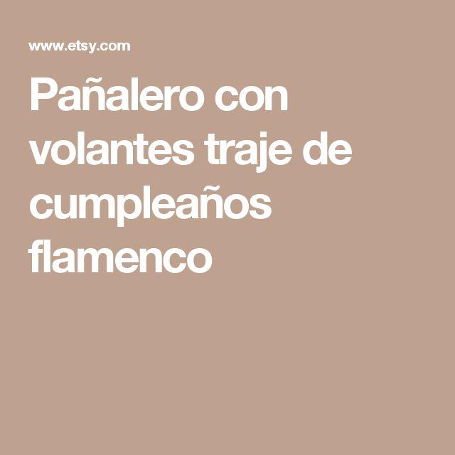 Pañalero con volantes  traje de cumpleaños flamenco