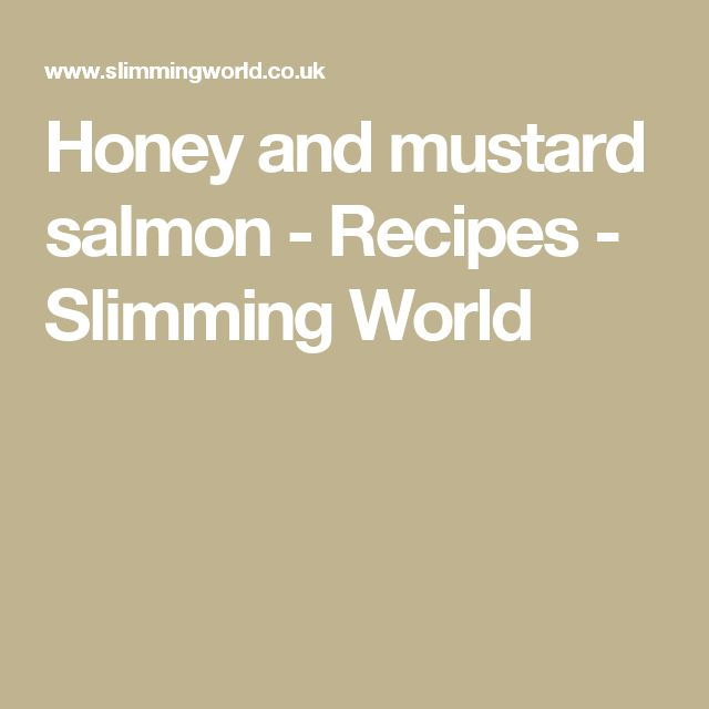 Honey and mustard salmon - Recipes - Slimming World