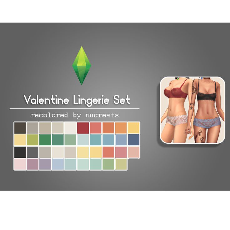"""nucrests: """"""""  Valentine Lingerie Set ▴ Recolored by Nucrests  • available for female; teens-elders • included in 39 colors; using abundanceofpixels' 'sherwin williams collection' palette • thumbnail..."""
