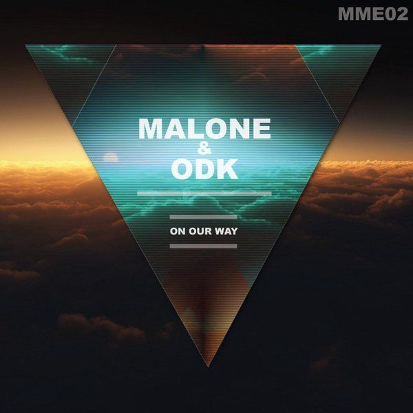 Malone_Music_ @Malone_Music_  1h1 hour ago Finally! After a couple of months, @ODKofficialand I have decided to release #OnOurWay for free on #Soundcloud #EDM