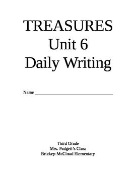 This is a writing packet with all the writing prompts from the Treasures reading series for 3rd grade. This is Unit 6. The weekly themes are includ...