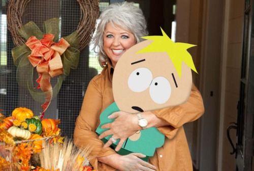 Butters!Funny Things, Best Friends, Paula Dean, Dean O'Gorman, Funny Stuff, Butter South Parks, Pauladeen, Paula Deen, Poor Butter