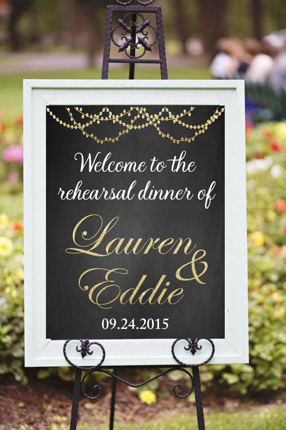 Printable Rehearsal Dinner Decor, DIY Printable, Welcome sign, custom printable, Chalkboard, Golden glitter sign, Wedding signs