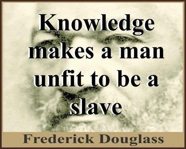 Frederick Douglass.  Knowledge.