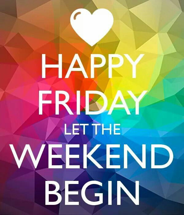 247 best images about friday weekend quotes on pinterest its the weekend friday dance and. Black Bedroom Furniture Sets. Home Design Ideas