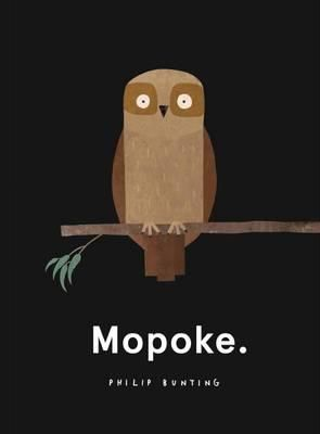Mopoke  is my new favourite picture book. I've always had a bit of a thing for owls, especially owls in literature and art. As a (former) te...
