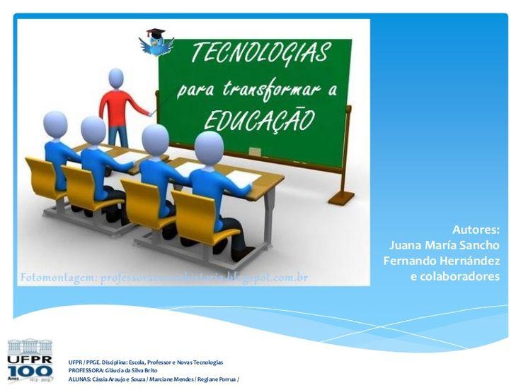 Tecnologias para transformar_a_educação by Glaucia Brito via slideshare