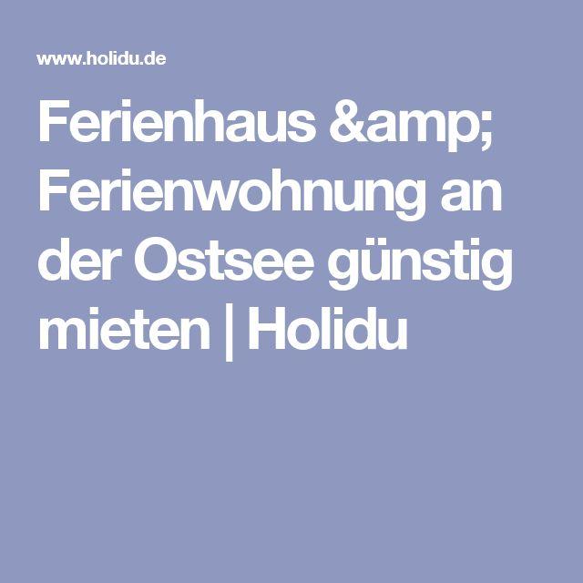 Ferienhaus & Ferienwohnung an der Ostsee günstig mieten | Holidu