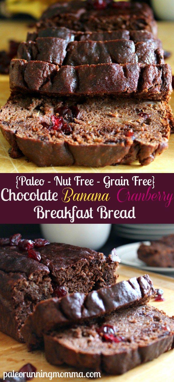 Rich, super moist and healthy recipe for Chocolate Banana Cranberry Breakfast Bread - #paleo #nutfree #grainfree