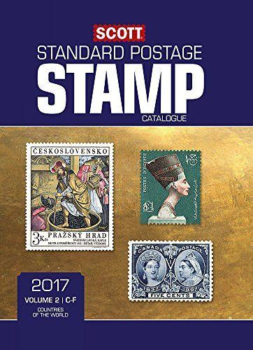 Scott 2017 Standard Postage Stamp Catalogue, Volume 2- Countries of the World C-F (Scott 2017 Standard Postage Stamp Catalogue: Vol. 2: Coun