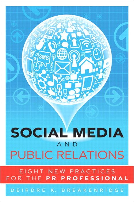 Public Relations | Social Media and Public Relations: Eight New Practice for the PR Professional