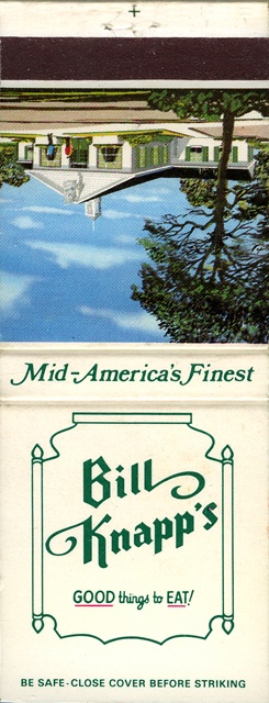 Matchbook from Bill Knapps Restaurant - real big in Michigan & Ohio in 70s - out of business now.