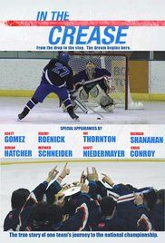 In The Crease Hockey Movie Online. The inspirational true story of a teenage hockey team and their quest to win a national championship.