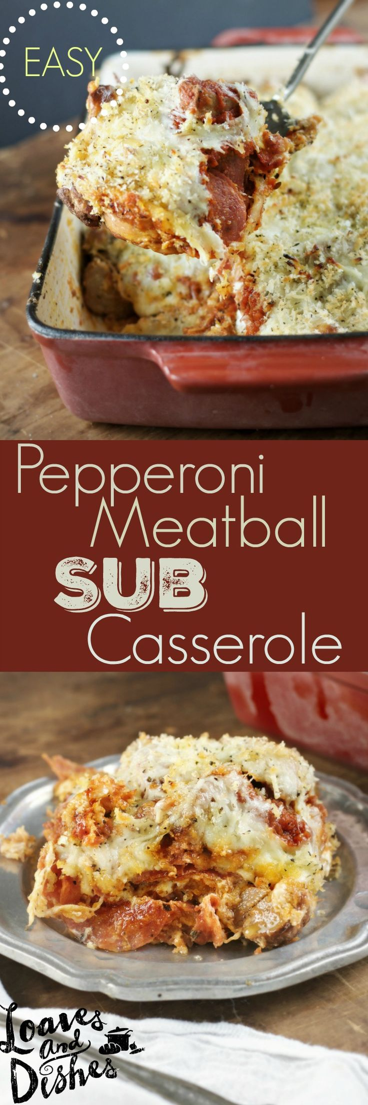 This simple and easy Pepperoni Meatball Sub Casserole tastes like your favorite Italian Sandwich that can be shared with company, guests, children. Everyone LOVES it!