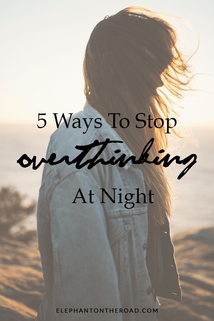 5 Ways To Stop Overthinking At Night   What's On The Road Vol. 1   Lifestyle   Tips and Advice   How To Stop Overthinking   Elephant on the Road