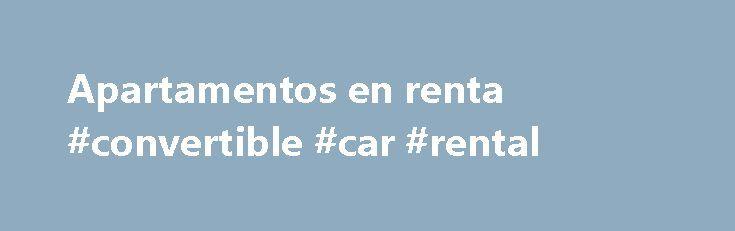 Apartamentos en renta #convertible #car #rental http://rental.remmont.com/apartamentos-en-renta-convertible-car-rental/  #apartamentos en renta # Clasificados. Apartamentos de Renta APARTAMENTOS EN RENTA – EDICIÓN NOV-21-2015 – _________________________________________________ NLV APARTAMENTO EN RENTA 2 y 3 recámaras. Recién pintado, piso de cerámica, todos los electrodomésticos, recibo de agua pagado. Completamente remodelado y limpio. $199 para mudarse, $550 mensual, $0 depósito. Llame a…