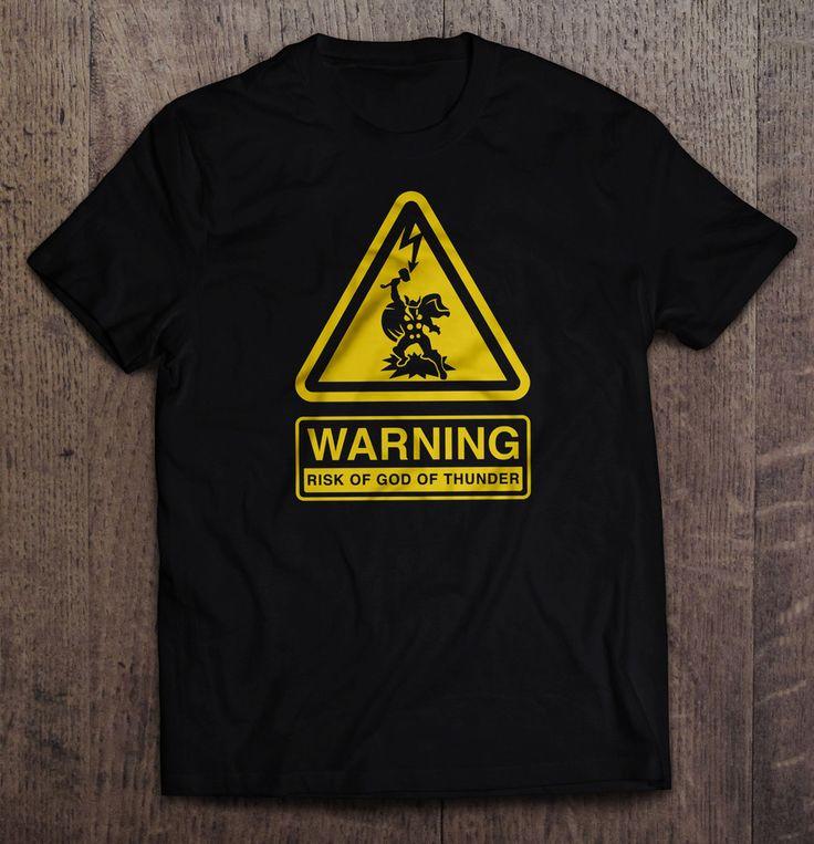 Thor - Warning Risk Of God Of Thunder T Shirt