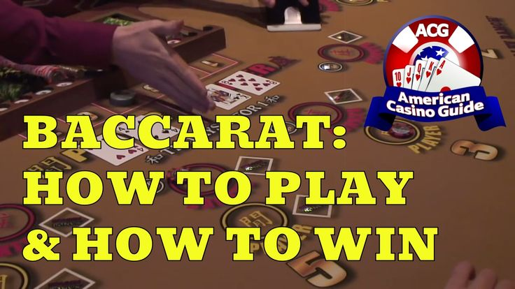 How To Play Baccarat Casino