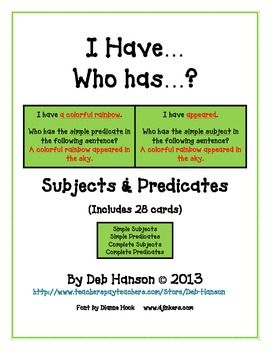 I Have... Who Has?  Game:  Subjects and Predicates (Simple AND Complete) FREE